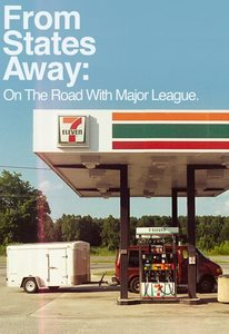 Image of From States Away: On The Road With Major League