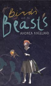 Image of Andrea Kneeland's the Birds & the Beasts