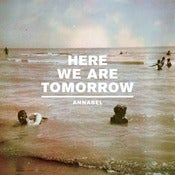 Image of Here We Are Tomorrow - 7&quot;