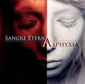 "Image of SANGRE ETERNA - Asphyxia (MMR006) 2012 ""Sizzling Summer Blow-Out Sale!"""