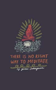 Image of There Is No Right Way to Meditate eBook By Yumi Sakugawa