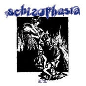 Image of Schizophasia &quot;3000&quot; LP