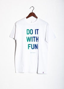Image of Do it with fun