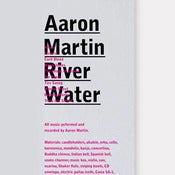 Image of Aaron Martin: River Water