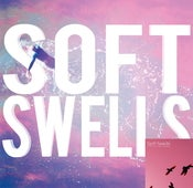 Image of Soft Swells - Soft Swells CD + 7&quot; w/ Download Bundle