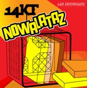 Image of 14KT - Nowalataz (CD)