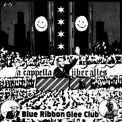 "Image of Blue Ribbon Glee Club — A Cappella Über Alles (7"")"