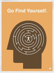 Image of Go Find Yourself  Print
