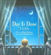 Image of Day is Done: A Lullaby  Book