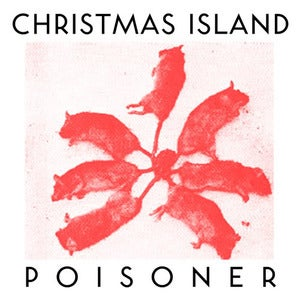 Image of Christmas Island--Poisoner LIMITED COLOR 12&quot;