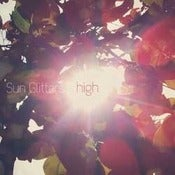 Image of Sun Glitters  - High EP 12""