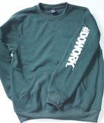 Image of #DOWORK. Crewneck - Green (Sleeve Print)