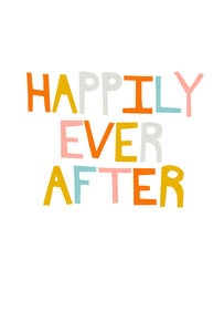 Image of Happily Ever After Print