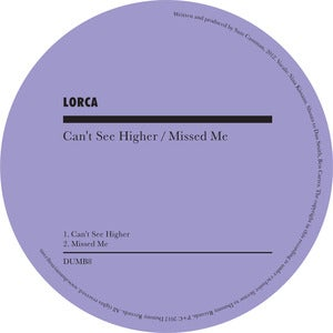 Image of Lorca 'Can't See Higher' / 'Missed Me' (FLAC files)