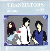 "Image of TRANZISTORS ""YOO WILL"" b/w ""YOO DON'T"" cass records 45"