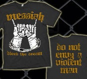 "Image of Messiah ""Bleed the Dream"" T-Shirts"