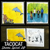 Image of TacocaT &quot;Shame Spiral&quot; LP DSBR013