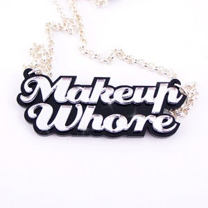 Image of Makeup Whore Necklace