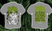 Image of DATURA - Stay Fucking Brutal T-SHIRTS (Gray/Red/Black)