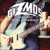 Image of The Gizmos / 1975-1977: DEMOS &amp; REHEARSALS