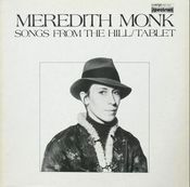 Image of Meredith Monk - Songs From The Hill / Tablet