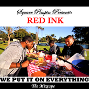 Image of Red Ink - We Put it on Everything (The Mixtape)