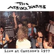 Image of The Afrika Korps / LIVE AT CANTONE&amp;#x27;S 1977