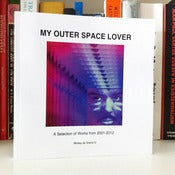 Image of Mickey de Grand IV - &quot;My Outer Space Lover&quot; Book