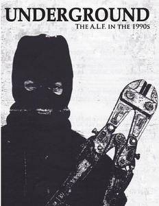 Underground: The Animal Liberation Front (A.L.F.) In the 1990s, Young, Peter Daniel