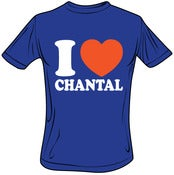 Image of T-Shirt (I love Chantal)