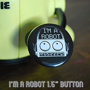 Image of I'm a Robot button
