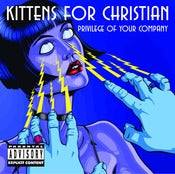 Image of Kittens For Christian - Privilege Of Your Company