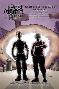 Image of The Post Atomic Horror episode guide, volume 1 (print and ebook)