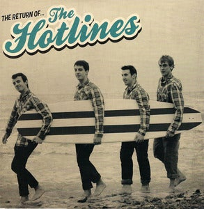 Image of The Hotlines - The Return Of The Hotlines 10&quot; /300