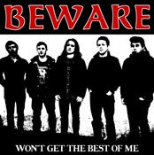Image of BEWARE &quot;You Won't Get The Best Of Me&quot; 7&quot;EP