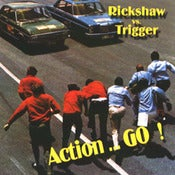 Image of Rickshaw vs Trigger - Action ... Go!