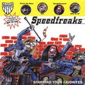 Image of Speedfreaks - Starring Your Favorites
