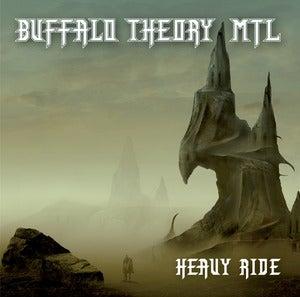 Image of BUFFALO THEORY MTL - Heavy Ride CD + poster & Bonus CD
