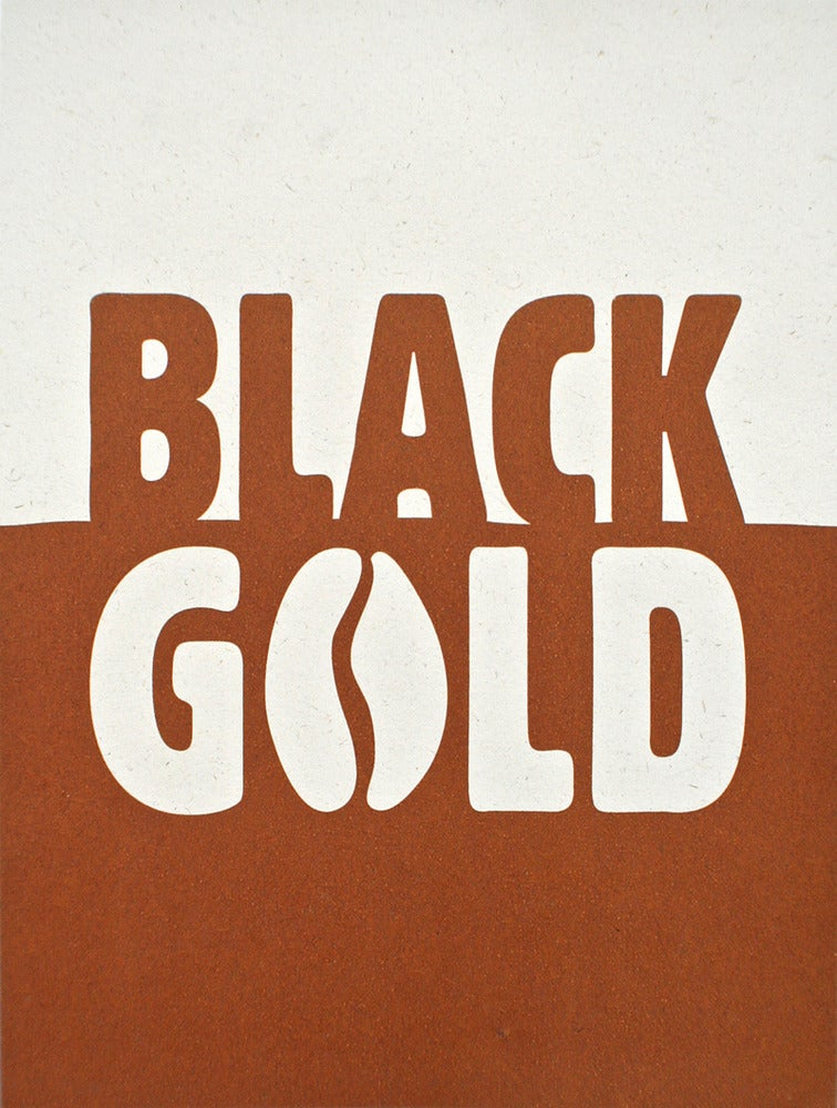 Image of Black Gold - Coffee print