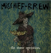 "Image of Mischief Brew - ""The Stone Operation"" CD"