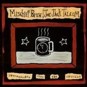 "Image of Mischief Brew/Joe Jack Talcum - ""Photographs From The Shoebox"" CD"