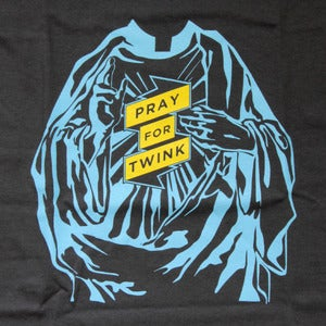 Image of Pray for Twink T-shirt