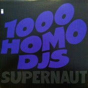 Image of 1000 HOMO DJs-Supernaut 12&quot; Single/Original- Out Of Print