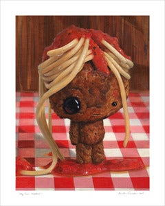 Image of &quot;My Poor Meatball&quot; giclee print