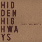 Image of Hidden Highways - Hidden Highways