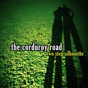 Image of The Corduroy Road - Two Step Silhouette