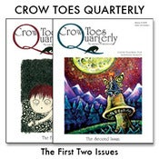 Image of Crow Toes Quarterly - The First Two Issues