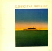 Image of Robert Fripp and Brian Eno - Evening Star