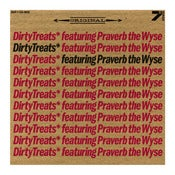Image of Dirty Treats feat. Praverb The Wyse - Original / Everything Is Broken // 7""