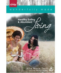 Image of Wonderfully Made: Healthy Eating & Abundant Living {New Edition}